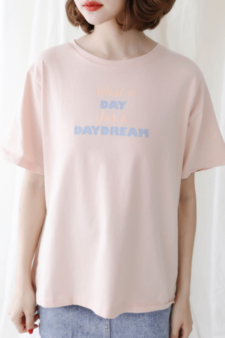 "ALL DAY ' DAY DREAM "" SLOGAN TEE IN BABY CORAL"